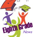 8th Grade End-of-the-year Activities and Graduation Schedule